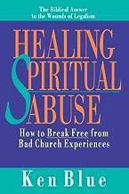 healing spiritual abuse ken blue