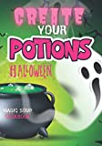 Create your potions Halloween: Magic soup cookbook, cocktail lover gifts