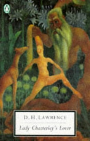 Lady Chatterley's Lover: Cambridge Lawrence Edition (Classic, 20th-Century, Penguin)