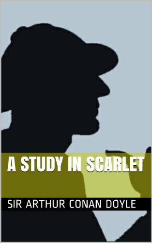 A STUDY IN SCARLET (annotated) (English Edition)