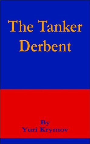 Tanker Derbent, The