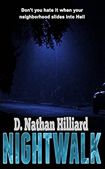 Nightwalk by [D. Nathan Hilliard]