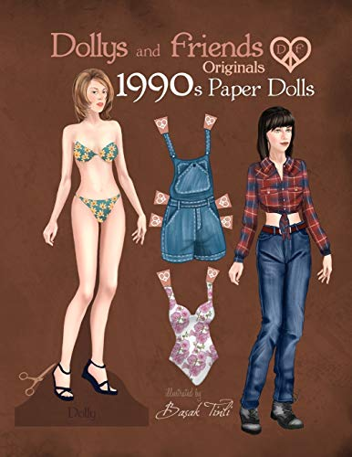 Dollys and Friends Originals 1990s Paper Dolls: Vintage Fashion Dress Up Paper Doll Collection with Iconic Nineties Retro Looks