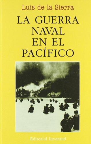 La guerra naval en el Pacifico (LUIS DE LA SIERRA)