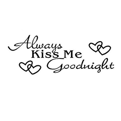 Pegatinas de pared de vinilo para dormitorio con texto en inglés Always Kiss Me Goodnight Art Mural Home Decor Bravetoshop
