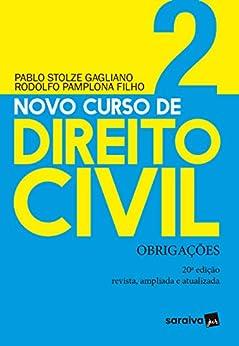Novo Curso de Direito Civil - Obrigações - v. 2