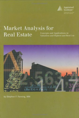 Market Analysis for Real Estate: Concepts and Application...