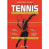 Tennis - Preparation Physique pour Tous