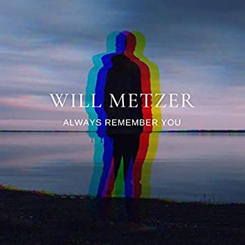 Always Remember You