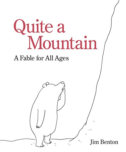 Quite a Mountain: A Fable for All Ages (English Edition)