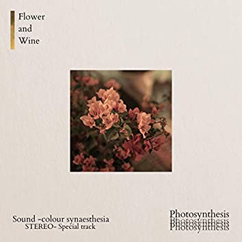 Flower and Wine (Photosynthesis Version)