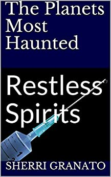 The Planets Most Haunted: Restless Spirits by [Sherri Granato]