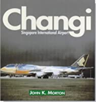 Changi: Singapore International Airport