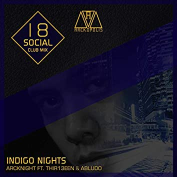 Indigo Nights (18 Social Club Mix)