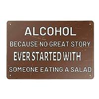 ヴィンテージヴィンテージロゴポスターバースタイルヴィンテージウォールアート8*12インチサラダを食べる人から始まる偉大な物語はないので、金属スズロゴアルコール