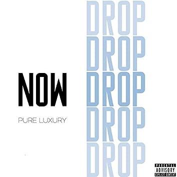 Now Drop