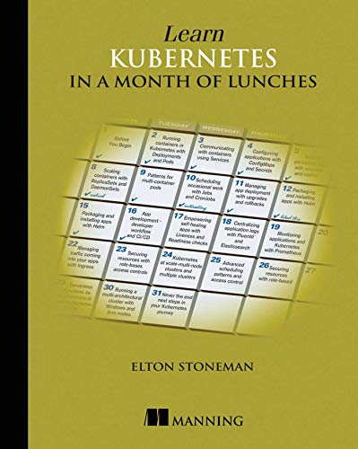 Learn Kubernetes in a Month of Lunches Front Cover