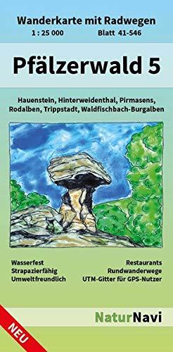 Pfälzerwald 5: Wanderkarte mit Radwegen, Blatt 41-546, 1 : 25 000, Hauenstein, Hinterweidenthal, Pirmasens, Rodalben, Trippstadt, Waldfischbach-Burgalben (NaturNavi Wanderkarte mit Radwegen 1:25 000)
