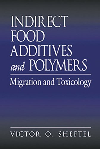 Indirect Food Additives and Polymers: Migration and Toxicology (English Edition)