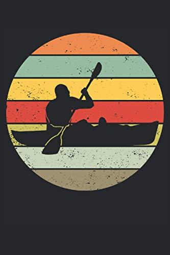 Kajak Kajakboot Kanufahrer Retro Vintage Geschenk Notizbuch (Taschenbuch DIN A 5 Format Liniert): Vintage Kajak Notizbuch, Notizheft, Schreibheft, ... Retro Stil für Hobby und Profi Kajakfahrer.
