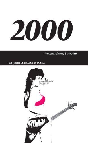 SZ Diskothek: 2000 - Ein Jahr und seine Songs