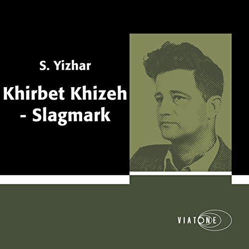 Khirbet Khizeh - Slagmark [Khirbet Khizeh: Battlefield] cover art