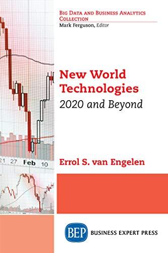 New World Technologies: 2020 and Beyond (English Edition)