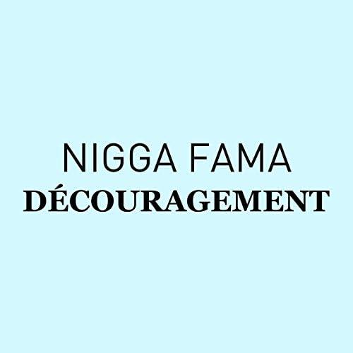 Nigga Fama