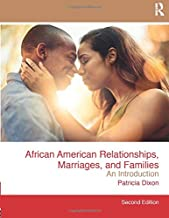 African American Relationships, Marriages, and Families: An Introduction