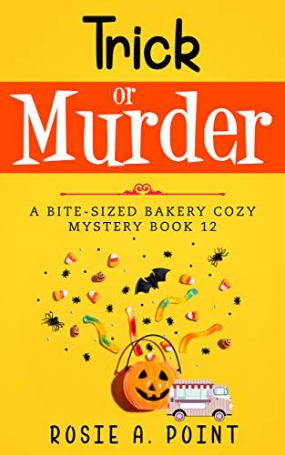 Trick or Murder (A Bite-sized Ba...