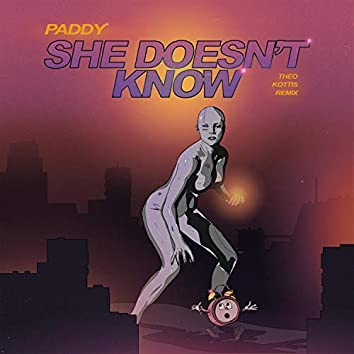 She Doesn't Know EP