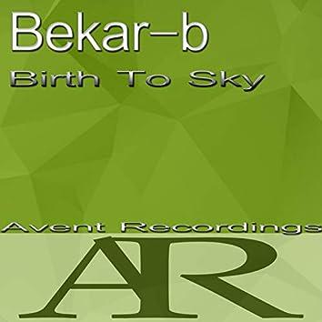 Birth To Sky