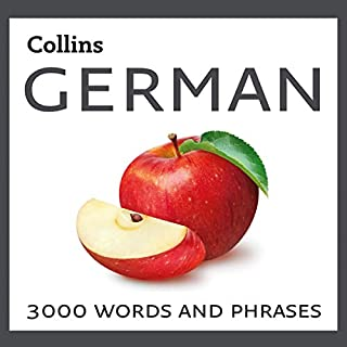 Learn German     3000 Essential Words and Phrases              By:                                                                                                                                 Collins Dictionaries                               Narrated by:                                                                                                                                 Collins                      Length: 8 hrs and 8 mins     Not rated yet     Overall 0.0