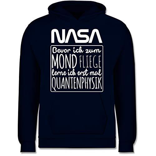 Shirtracer Einschulung und Schulanfang - NASA Bevor ich zum Mond Fliege lerne ich erstmal Quantenphysik weiß - 140 (9/11 Jahre) - Navy Blau - JH001K_Kinder_Hoodie - JH001K - Kinder Hoodie