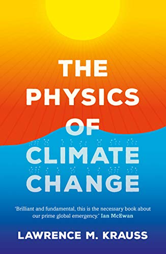 The Physics of Climate Change (English Edition)