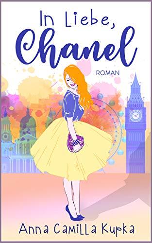 In Liebe, Chanel: Roman (Sophie Vanderbilt 1)