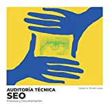 Auditoría Técnica SEO: Procesos y Documentación