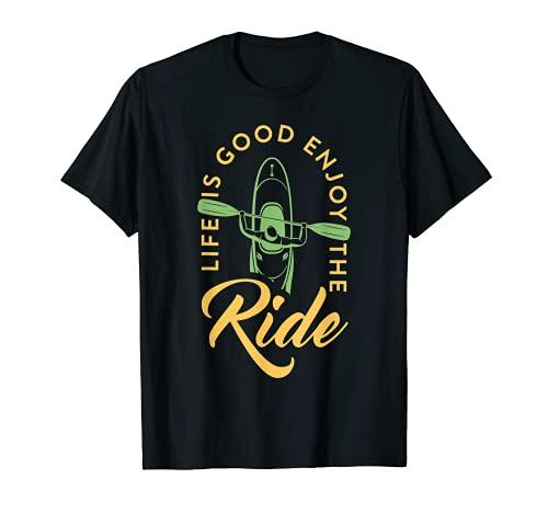 Divertido Remo Canoa Kajak La Vida Es Buena Disfruta El Paseo Camiseta