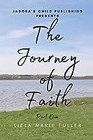 The Journey of Faith - Part One