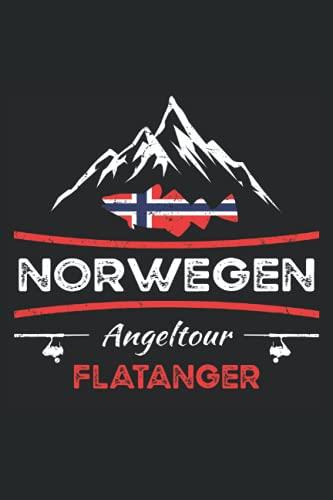 Norwegen Angeltour Flatanger: Fangbuch für Angler zum Hochseeangeln und für die Angelreise - Fang-Templates zum Ausfüllen