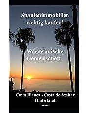 Spanienimmobilien richtig kaufen! Valencianische Gemeinschaft: Costa Blanca - Costa de Azahar