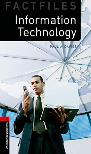 Information Technology (Oxford Bookworms Library Factfiles, Stage 3)の詳細を見る
