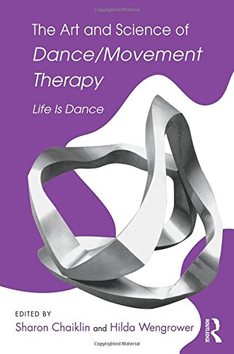 The Art And Science Of Dance Movement Therapy Life Is Dance