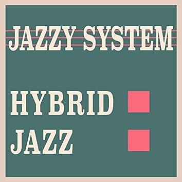 Hybrid Jazz