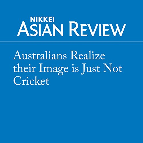 Australians Realize their Image is Just Not Cricket cover art