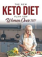The New Keto Diet Plan for Women Over 50