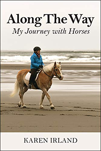 Along The Way: My Journey with Horses (English Edition)