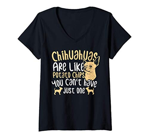 Mujer Perros: s Are Like Potato Chips - Perros Camiseta Cuello V