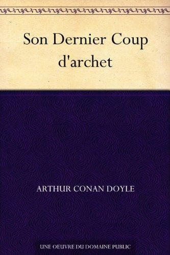 Son Dernier Coup d'archet par [Arthur Conan Doyle]
