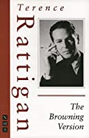 The Browning Version (Nick Hern Books) by Terence Rattigan(2008-09-01)